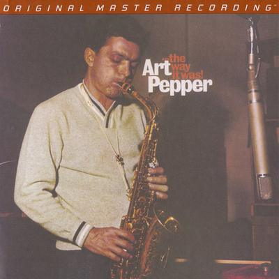 Art Pepper - ...The Way It Was! (1972) {2008, MFSL Remastered, CD-Layer + Hi-Res SACD Rip}